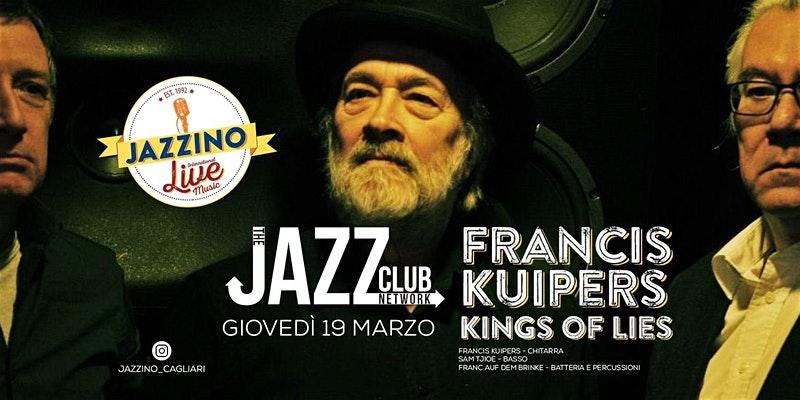 Francis Kuipers Kings of Lies Jazz Blues Factory JBF JAZZBLUESFACTORY